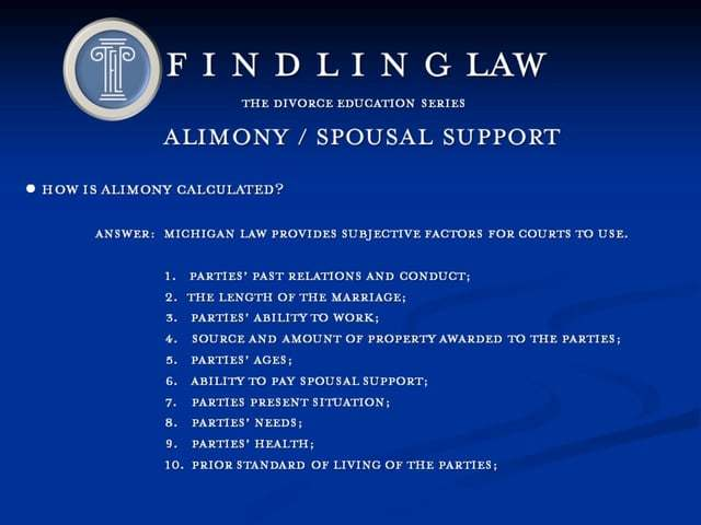 Michigan Alimony and spousal support - The nitty gritty details